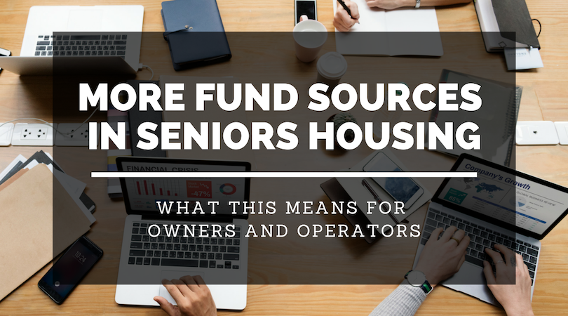 How Additional Sources of Funds are Impacting Seniors Housing Sales